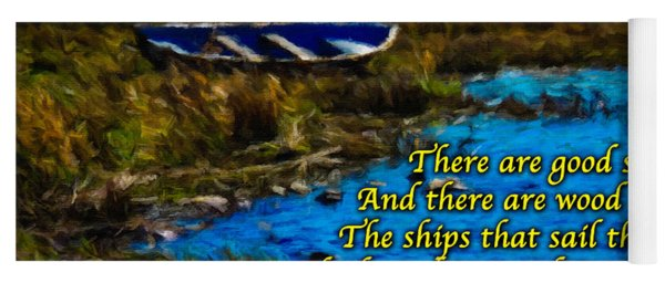 Irish Blessing - There Are Good Ships... Yoga Mat