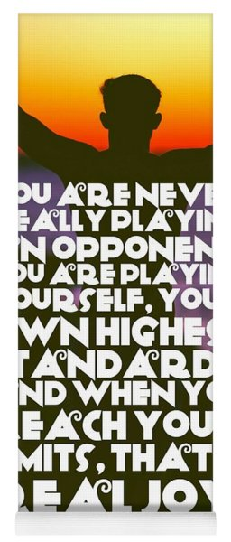 Ispirational Sports Quotes    Arthur Ashe Yoga Mat