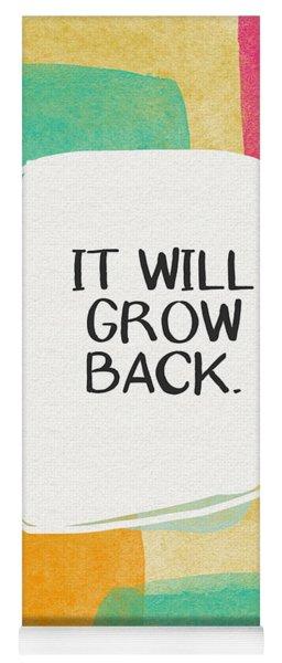 It Will Grow Back- Art By Linda Woods Yoga Mat