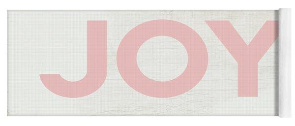 Joy Sign Pink- Art By Linda Woods Yoga Mat