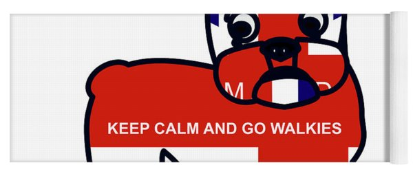 Keep Calm And Go Walkies Yoga Mat