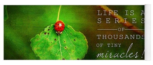 Ladybug On Leaf Thousand Miracles Quote Yoga Mat