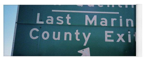 Last Marin County Exit Yoga Mat