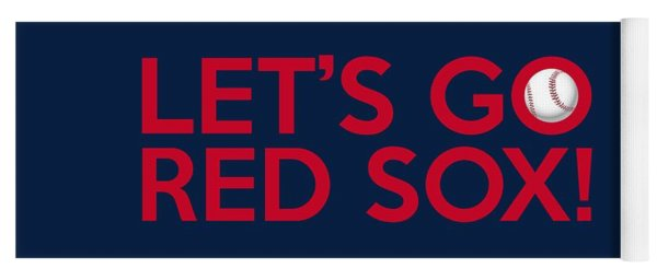 Let's Go Red Sox Yoga Mat