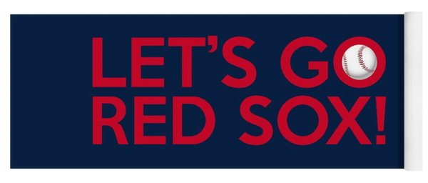 Let's Go Red Sox Yoga Mat