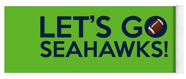Let's Go Seahawks Yoga Mat