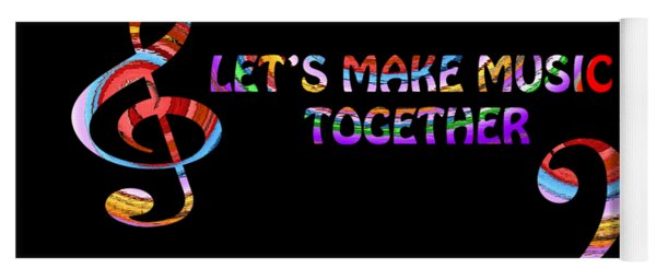 Let's Make Music Together Yoga Mat