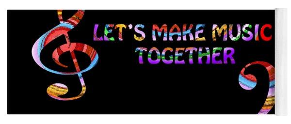 Let's Make Music Together Yoga Mat