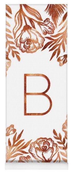 Letter B - Rose Gold Glitter Flowers Yoga Mat