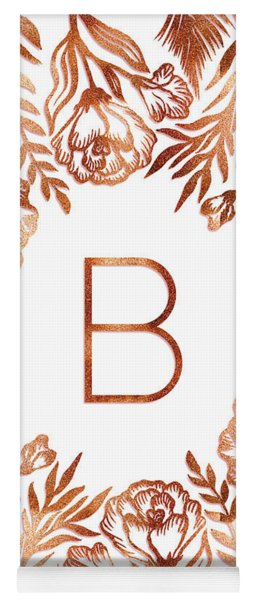Letter B - Rose Gold Glitter Flowers Yoga Mat