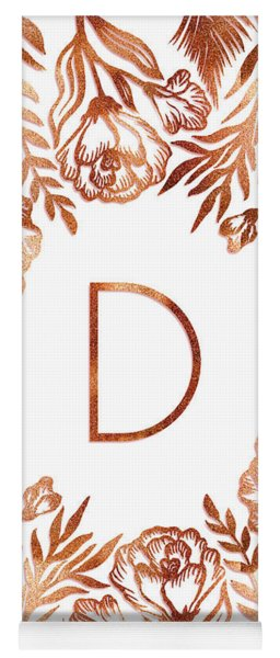 Letter D - Rose Gold Glitter Flowers Yoga Mat