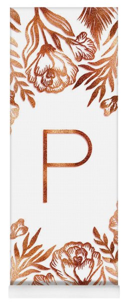Letter P - Rose Gold Glitter Flowers Yoga Mat