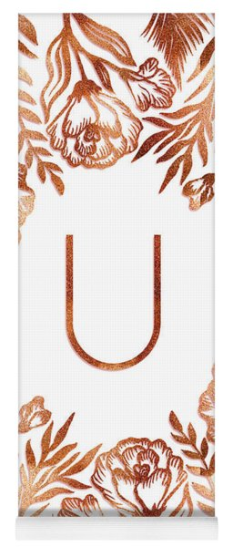 Letter U - Rose Gold Glitter Flowers Yoga Mat
