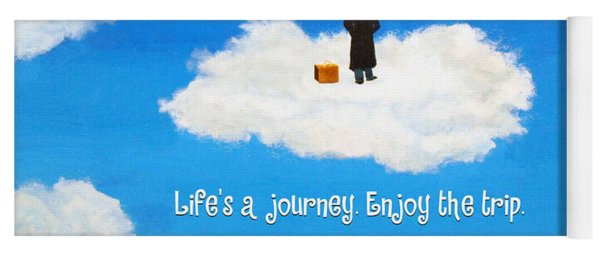Life's A Journey Greeting Card Yoga Mat