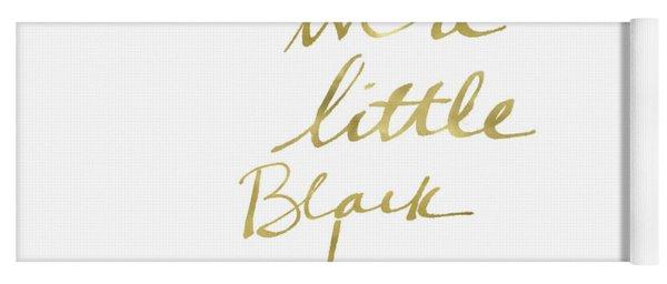 Little Black Dress Gold- Art By Linda Woods Yoga Mat