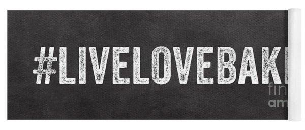 Live Love Bake Yoga Mat