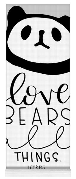 Love Bears All Things Yoga Mat