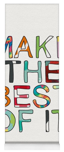 Make The Best Of It Multicolor- Art By Linda Woods Yoga Mat
