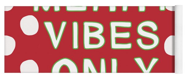 Merry Vibes Only Polka Dots- Art By Linda Woods Yoga Mat