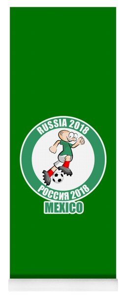 Mexico In The Soccer World Cup Russia 2018 Yoga Mat