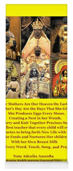 Mothers Are Heaven On Earth Yoga Mat