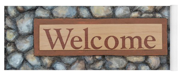 My Welcome Sign Yoga Mat