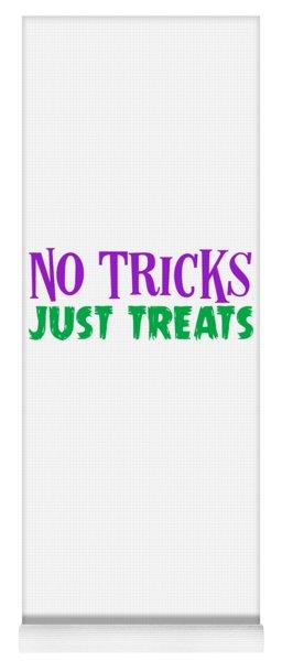 No Tricks Just Treats Halloween Funny Humor Love Candy Kids Or Children Funny Humor Halloween Yoga Mat