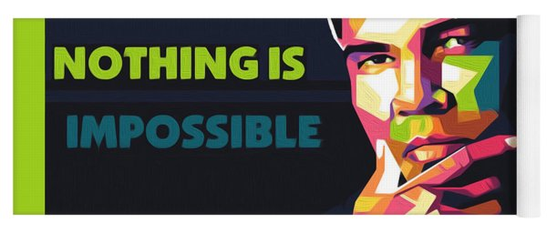 Nothing Is Impossible Yoga Mat