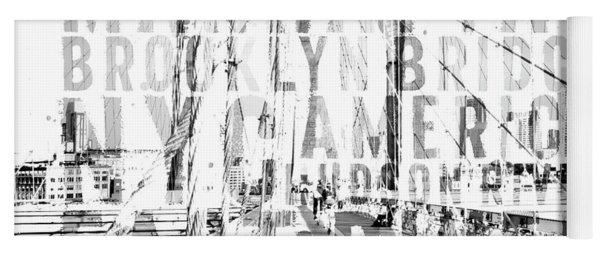 Nyc Brooklyn Bridge Typography No2 Yoga Mat