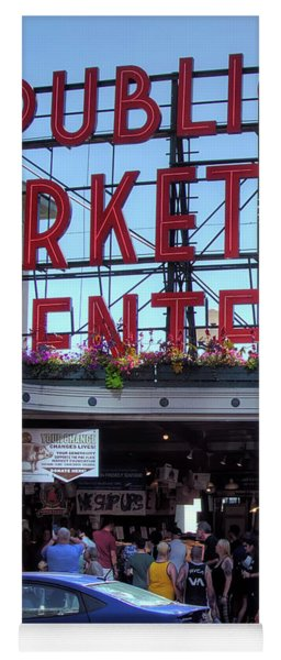 Pike Place Market Afternoon - Seattle Yoga Mat