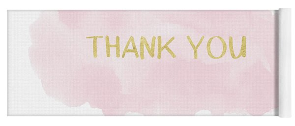 Pink And Gold Watercolor Wash Thank You- Art By Linda Woods Yoga Mat