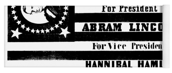 Presidential Campaign Flag Of Abraham Lincoln For President And Hannibal Hamlin For Vice President,  Yoga Mat