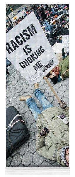 Racism Is Choking Me Yoga Mat