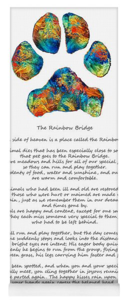 Rainbow Bridge Poem With Colorful Paw Print By Sharon Cummings Yoga Mat