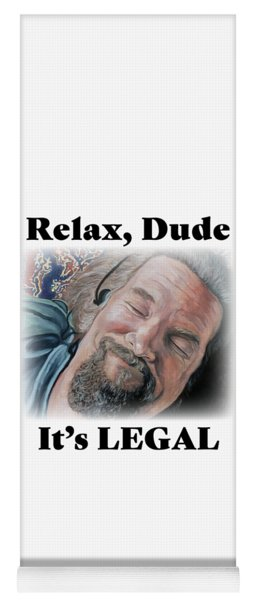 Relax, Dude Yoga Mat