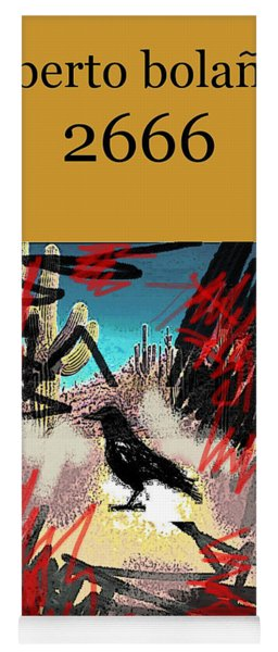 Roberto Bolano 2666 Poster  Yoga Mat