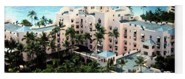 Royal Hawaiian Hotel  Yoga Mat