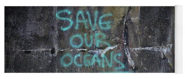 Save Our Oceans Yoga Mat