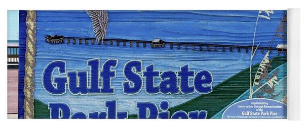 Sign Gulf Shores State Park Pier Al 1604a Yoga Mat