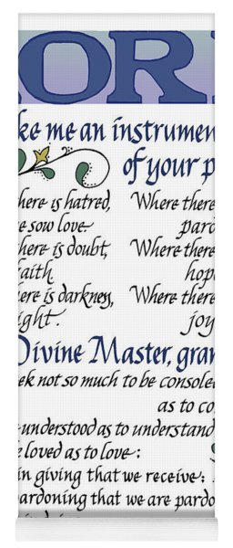 St Francis Prayer   Lord Make Me An Instrument Of Your Peace Yoga Mat