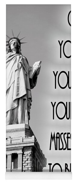 Statue Of Liberty Quote Yoga Mat