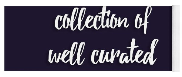 Success Is A Collection Of Well Curated Failures Yoga Mat