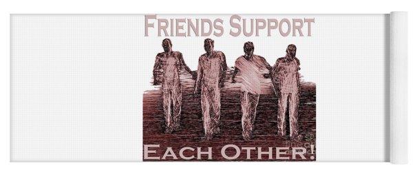 Support Friends In Bronze Yoga Mat