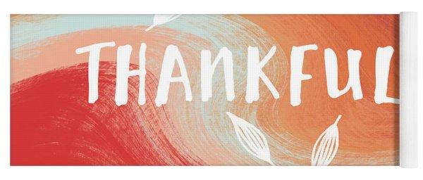 Thankful- Art By Linda Woods Yoga Mat