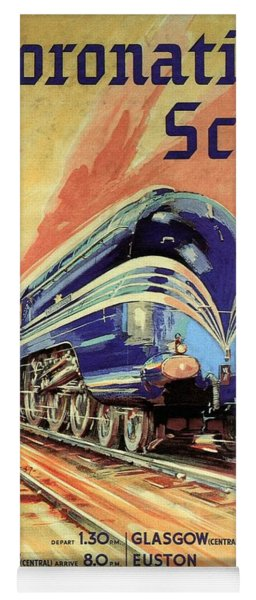 The Coronation Scot - Vintage Blue Locomotive Train - Vintage Travel Advertising Poster Yoga Mat