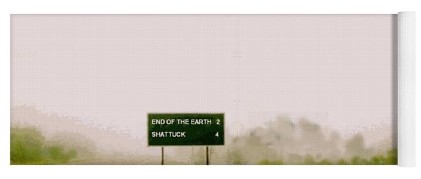 The End Of The Earth Yoga Mat