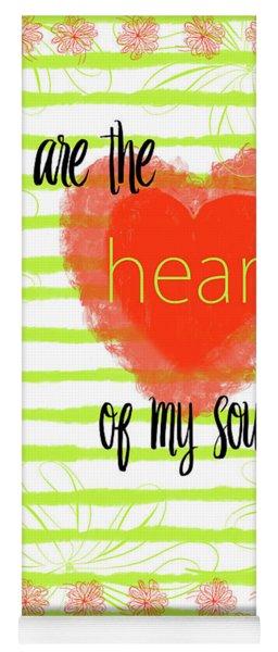 The Heart Of My Soul Yoga Mat