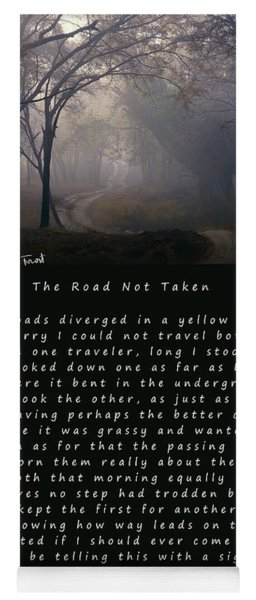 The Road Not Taken Poem By Robert Frost Yoga Mat