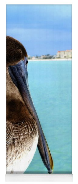 This Is My Town - Pelican At Clearwater Beach Florida  Yoga Mat