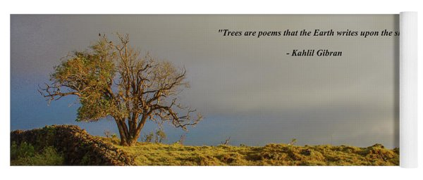 Trees Are The Poem That The Earth Writes Upon The Sky Yoga Mat